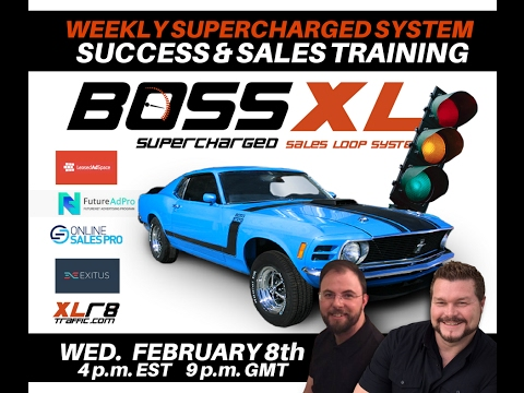 BOSS XL WEEKLY SUCCESS & SALES TRAINING - February 8th, 2017