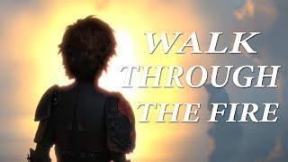 HTTYD - Walk Through The Fire (HBD Shannon)