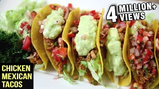 Chicken Mexican Tacos Recipe  Tacos With Chicken Filling  Th...