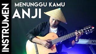 Video Anji Menunggu Kamu - Fingerstyle (Instrumen) MP3, 3GP, MP4, WEBM, AVI, FLV Juli 2018