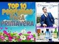 top 10 perfumes para primavera