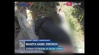 Video [Miris] Jenazah Wanita Hamil Terikat Kabel Listrik Ditemukan Didalam Sumur - BIM 01/08 MP3, 3GP, MP4, WEBM, AVI, FLV Agustus 2017