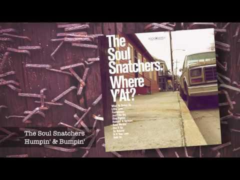 01 The Soul Snatchers - Humpin' & Bumpin'