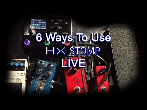 6 Ways To Use The Line 6 HX Stomp At A Live Gig