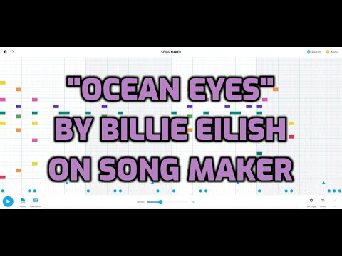 """Ocean Eyes"" Billie Eilish Beat On Song Maker By Chrome Music Lab"