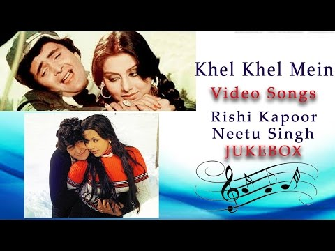 Khel Khel Mein l All Time Hit Songs l Rishi Kapoor, Neetu Singh, Rakesh Roshan l Video Jukebox