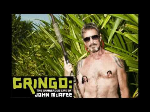 Docu-Commentary: Gringo: The Dangerous Life Of John McAfee