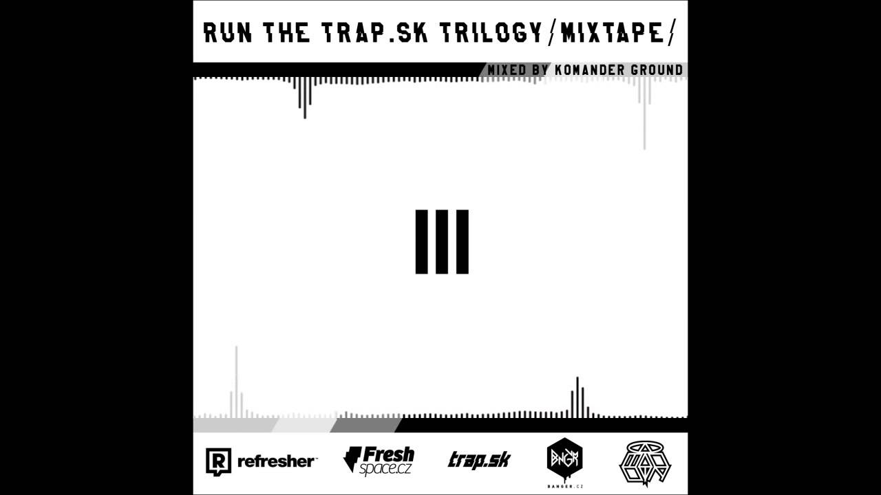 Run The Trap Mixtape