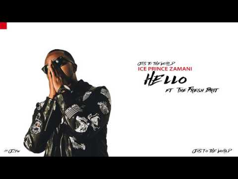 Ice Prince - Hello (ft. The Fresh Brit) (Audio) | Jos To The World