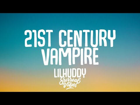 LILHUDDY - 21st Century Vampire (Lyrics)