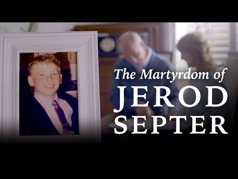 The Martyrdom of Jerod Septer (victim of Jehovah's Witness blood policy)