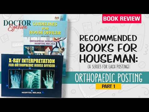 Recommended Books for Housemen: Orthopaedic Posting (Part 1) | A Series for Each Posting