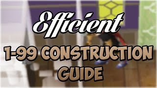 Video EFFICIENT 1-99 Construction Guide   Oldschool Runescape MP3, 3GP, MP4, WEBM, AVI, FLV September 2018