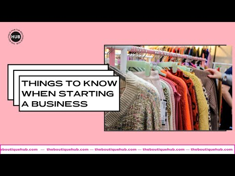 Boutique Chat #214 | 10 Things You Need to Know When Starting a Business | The Boutique Hub