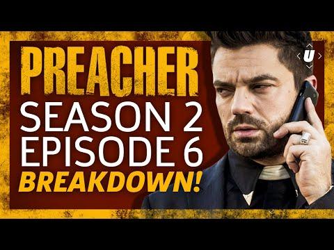 Preacher Season 2 Episode 6 Breakdown!