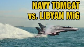 Video Declassified dogfight footage: F-14 Tomcat vs. Libyan MiG-23 MP3, 3GP, MP4, WEBM, AVI, FLV Januari 2019