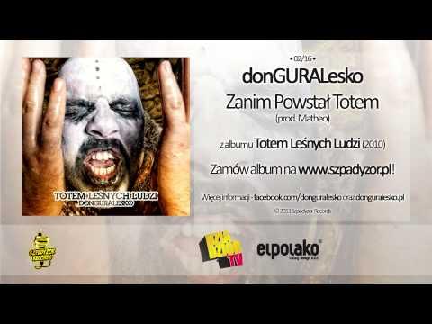 Tekst piosenki DonGuralEsko - Zanim powstał totem po polsku