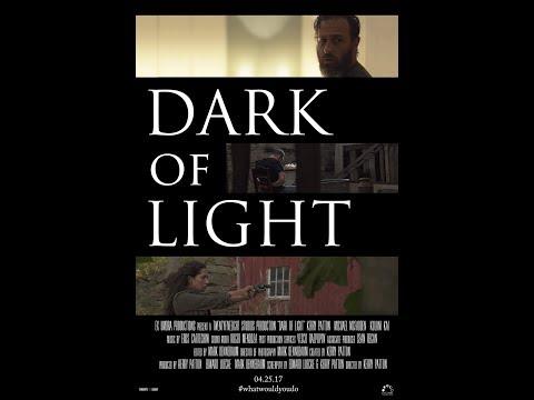 Dark of Light -- Full Movie