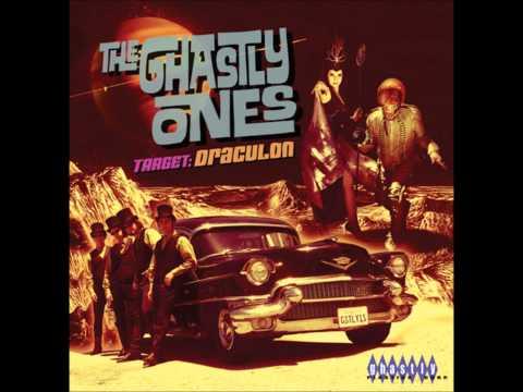 The Ghastly Ones - Target: Draculon [2006] Full Album