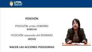 UTPL POSESIÓN [(CIENCIAS JURÍDICAS)(DERECHO CIVIL II - BIENES)]