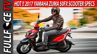4. 2017 Yamaha Zuma 50FX Scooter Price Top Speed and Review