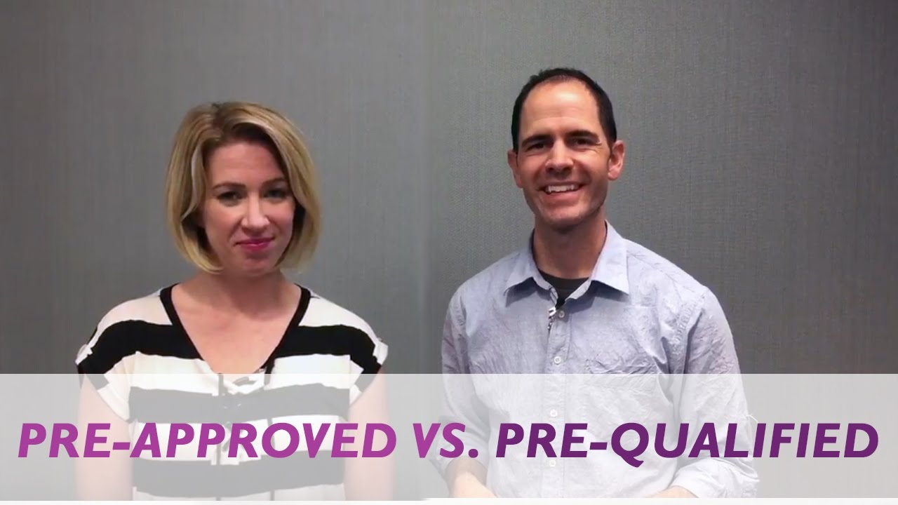 The Difference Between Being Pre-Approved and Pre-Qualified