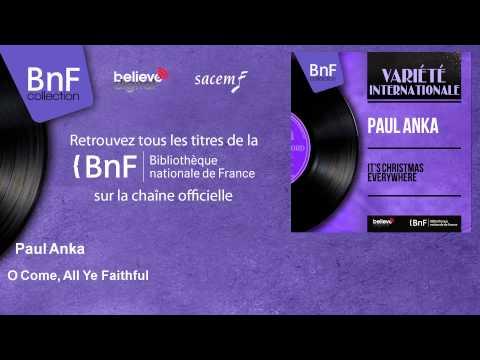 Paul Anka - O Come All Ye Faithful lyrics