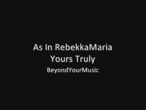 As In RebekkaMaria - Yours Truly