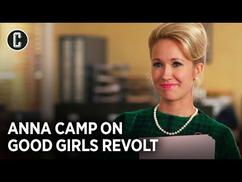 Anna Camp on Good Girls Revolt's Cancelation and Lasting Impression