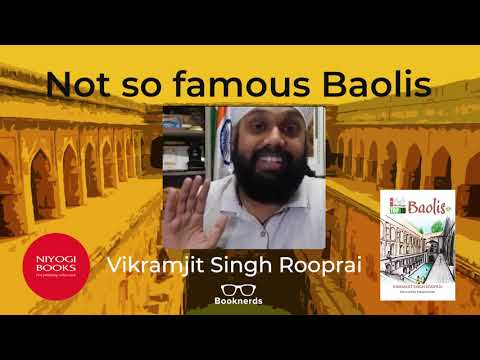 Not so known Baolis | Delhi Heritage | Vikramjit Singh Rooprai