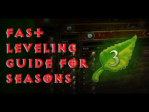Diablo 3 - Patch 2.2 - Season 3 - Fast Leveling Guide