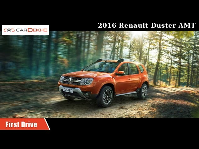 2016 Renault Duster AMT First Drive Review