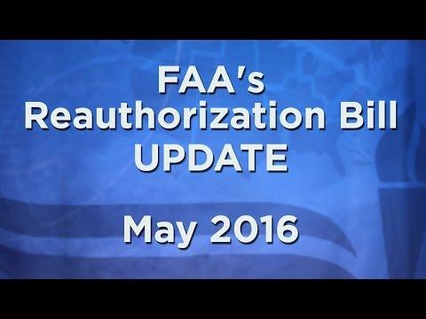 Update on FAA's Reauthorization Bill (May 2016)