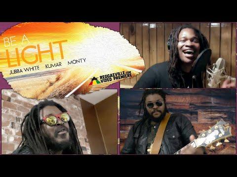 Jubba White feat. Kumar & Monty - Be A Light [Official Video 2020]