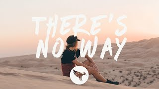 Lauv ft. Julia Michaels - There's No Way (Lyrics) Felix Palmqvist & Oliver Torshall Remix