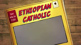 Daniel Asfaw ETHIOPIAN CATHOLIC SPIRITUAL DISCUSSION Jan 17, 2014