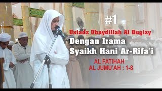 #1 Menirukan Irama Syaikh Hani Ar Rifai | Surat Al Jumu'ah : 1-8
