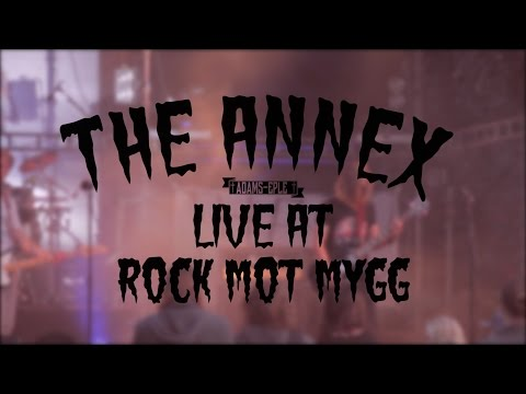 The Annex Live @ Rock Mot Mygg 2015