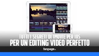 Video Tutti i segreti di iMovie per iOS per un perfetto editing video su iPhone e iPad MP3, 3GP, MP4, WEBM, AVI, FLV Desember 2018