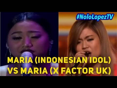 MARIA (INDONESAN IDOL) VS MARIA (XFACTOR UK) | ASIAN VOCAL BATTLE | Nolo Lopez TV