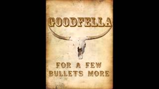 Nonton Goodfella   For A Few Bullets More Film Subtitle Indonesia Streaming Movie Download