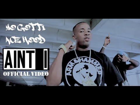 Ace Hood, Yo Gotti - Aint I [remix]