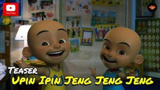 Nonton Teaser Filem - Upin & Ipin Jeng Jeng Jeng Film Subtitle Indonesia Streaming Movie Download