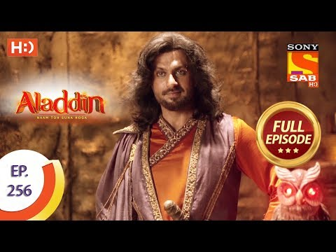 Aladdin - Ep 256 - Full Episode - 8th August, 2019