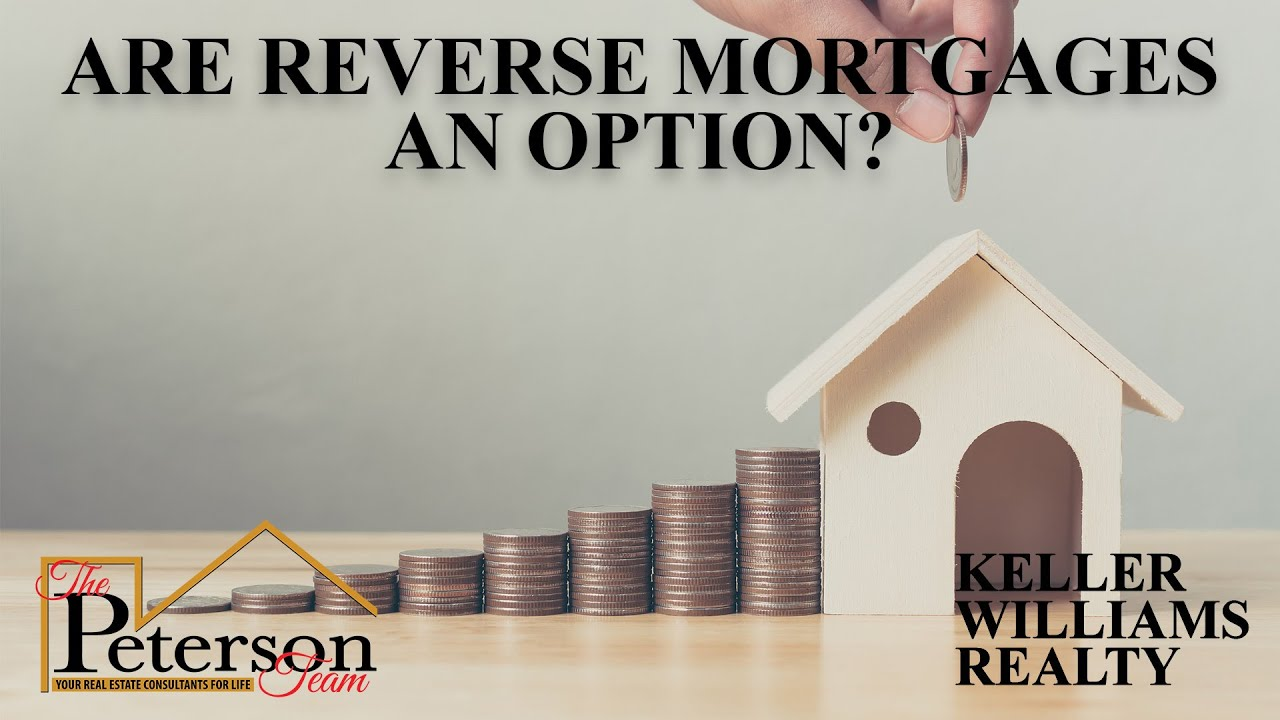 Are Reverse Mortgages an Option?