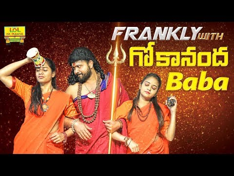 Frankly With Gokananda Baba - Nithyananda Spoof || LOL OK Please