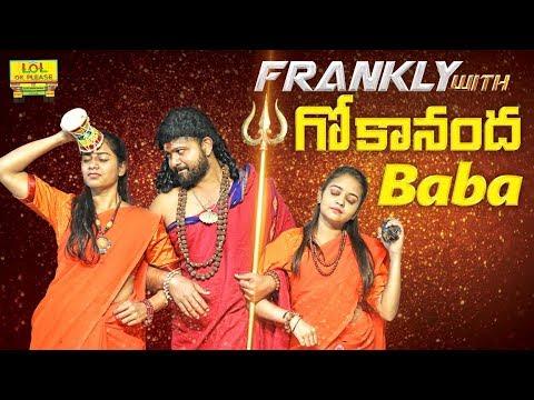 Frankly With Gokananda Baba - Nithyananda Spoof || LOL OK Please