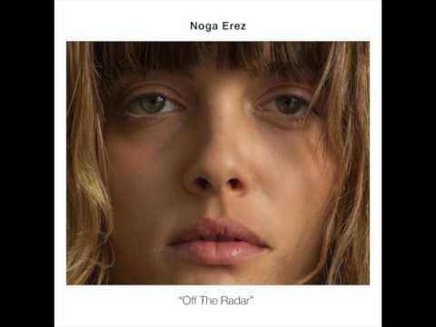 AUDIO: NOGA EREZ - 'Off The Radar'