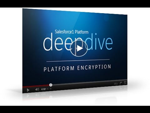 Salesforce1 Platform - Introduction to Platform Encryption