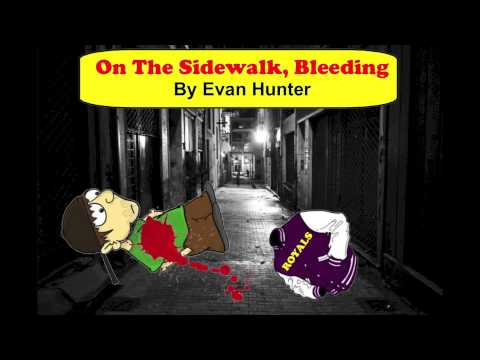 on the sidewalk bleeding video encyclopedia  on the sidewalk bleeding by evan hunter